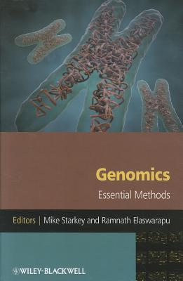 Genomics: Essential Methods  by  Mike Starkey