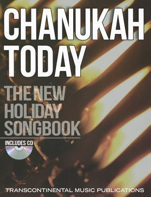 Chanukah Today: The New Holiday Songbook [With CD (Audio)]  by  Michael Boxer