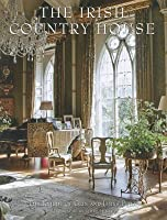 The Irish Country House: (new smaller format)