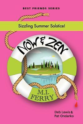 Now and Zen  by  Deb Lewis