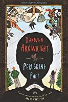 Darwen Arkwright and the Peregrine Pact (Darwen Arkwright, #1)