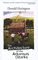 Architecture of the Arkansas Ozarks, The