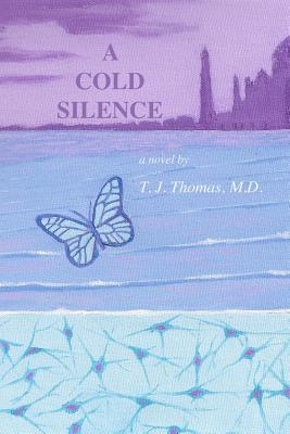 A Cold Silence T.J. Thomas