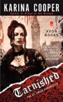 Tarnished (The St. Croix Chronicles, #1)