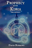 The Prophecy of the Kings Trilogy