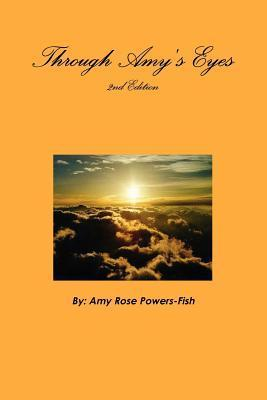 Through Amys Eyes Amy Rose Powers-Fish