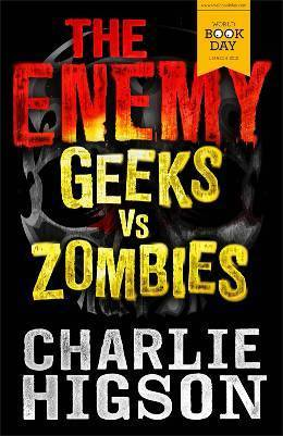 Geeks vs. Zombies  by  Charlie Higson