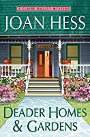 Deader Homes and Gardens (Claire Malloy, #18)