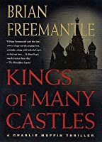 Kings of Many Castles: A Charlie Muffin Thriller