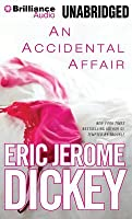 Accidental Affair, An