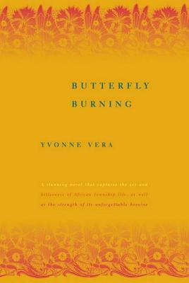 Butterfly Burning: A Novel  by  Yvonne Vera