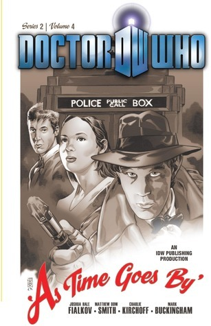 Doctor Who II, Volume 4: As Time Goes  by  by Joshua Hale Fialkov