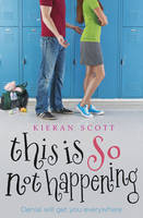 This Is So Not Happening (The He's So/She's So Trilogy #3)