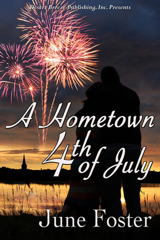 A Hometown Fourth of July  by  June Foster