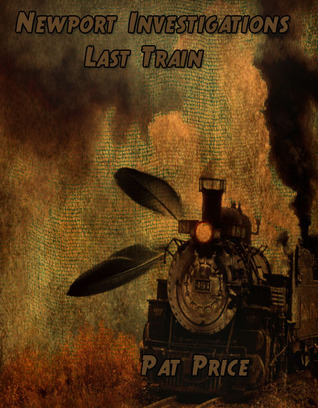 Last Train  by  Pat  Price