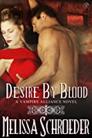 Desire by Blood (By Blood, #1)