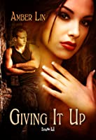Giving It Up (The Lost Girls, #1)