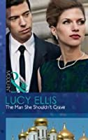The Man She Shouldn't Crave (Mills & Boon Modern)
