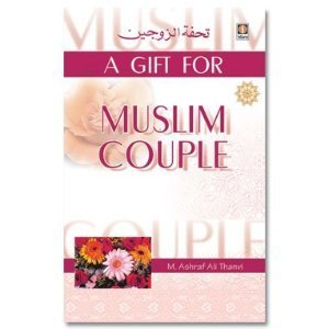 A Gift for Muslim Couple Ashraf Ali Thanwi