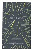 Lois the Witch (Penguin Red Classics)