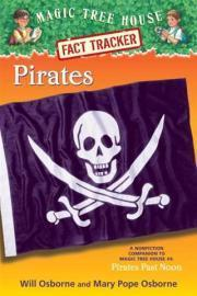 Pirates (Magic Tree House Fact Tracker #4) Will Osborne