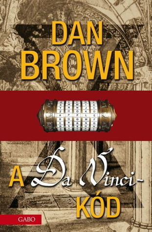A Da Vinci-kód (Robert Langdon, #2) Dan Brown