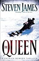 The Queen (Patrick Bowers Files, #5)