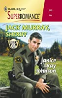 Jack Murray, Sheriff (Count on a Cop)
