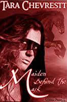 Maiden Behind the Mask