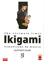 Ikigami, The Ultimate Limit, Volumen 5