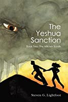 The Yeshua Sanction (The Mikveh Scrolls, #2)