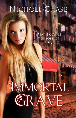 Immortal Grave (Dark Betrayal Trilogy, #3)  by  Nichole Chase