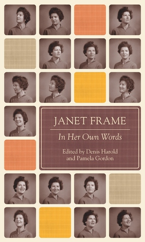 Janet Frame in Her Own Words Janet Frame