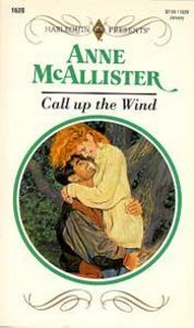 Call up the Wind Anne McAllister