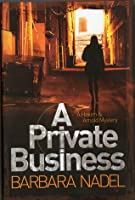A Private Business (Hakim and Arnold, #1)