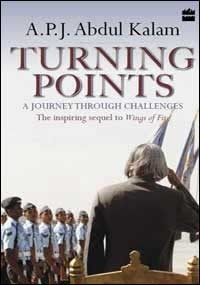 Turning Points: A Journey Through Challenges  by  A.P.J. Abdul Kalam