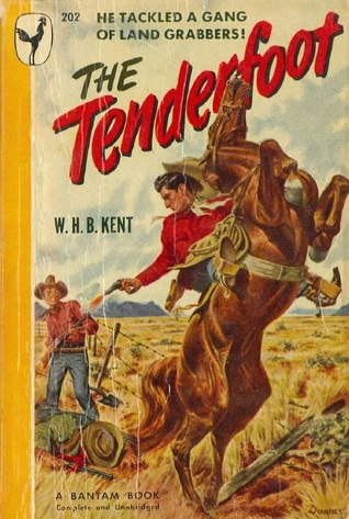 The Tenderfoot  by  W.H.B. Kent