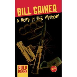 A Note in the Window  by  Bill Gainer