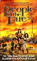 People of the Fire (North America's Forgotten Past, #2)