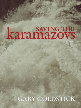 Saving the Karamazovs Gary Goldstick