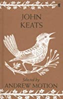 John Keats: Poems. Selected by Andrew Motion