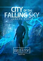 City of the Falling Sky (Seckry Sequence, #1)