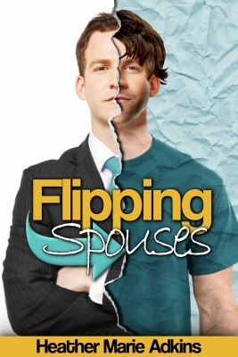 Flipping Spouses Heather Marie Adkins