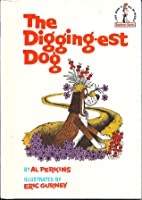 The Digging Est Dog