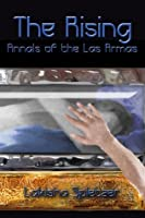 The Rising (Annals of the Las Armas #1)