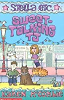 Sweet-talking TJ (Stella etc., #2)