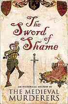 The Sword of Shame  by  The Medieval Murderers