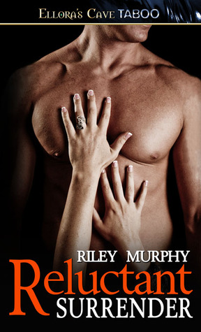 Reputable Surrender  by  Riley Murphy