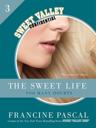Too Many Doubts (The Sweet Life, #3)  by  Francine Pascal