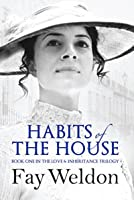 Habits of the House (Love and Inheritance, #1)